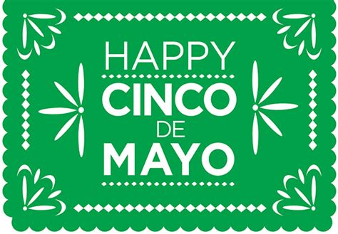 Come With Me Cinco De Mayo Menu by Cinco De Mayo Is Almost Here Atlanta Taco