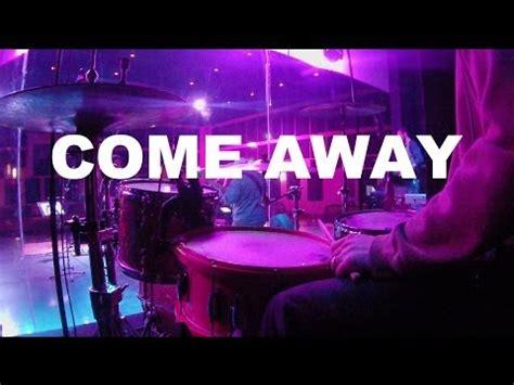 free mp downloads jesus culture come away jesus culture live drum cover chris bair