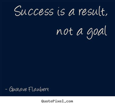 Diy image quote about success - Success is a result, not a ...