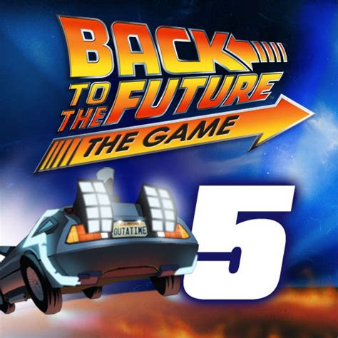 back to the future the episode 5 outatime back to the future the episode 5 outatime 2011
