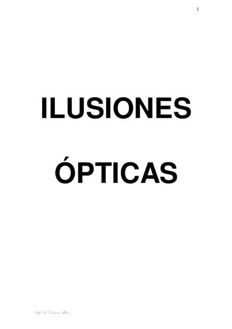 ilusiones opticas psicologia ilusiones opticas 191 qu 233 logr 225 s ver de psicolog 237 a de la