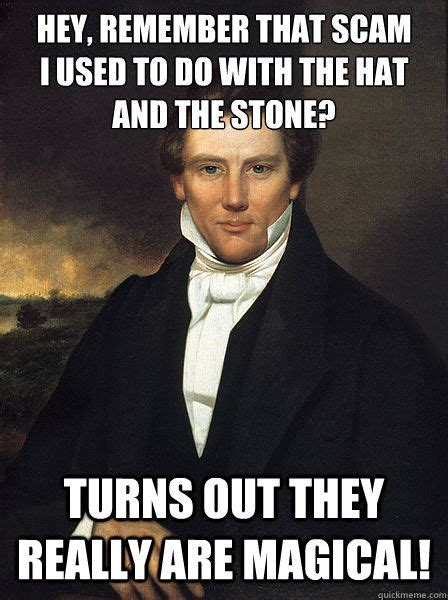 Joseph Smith Meme - scumbag joseph smith jr the truth is out there pinterest
