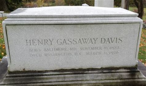 the and times of henry gassaway davis 1823 1916 classic reprint books surname davis our family tree