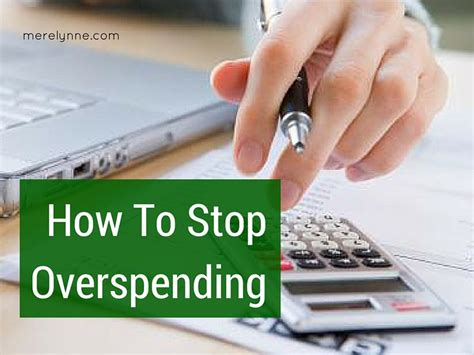 15 Tips To Stop Overspending by 6 Tips To Stop Overspending Meredith Rines