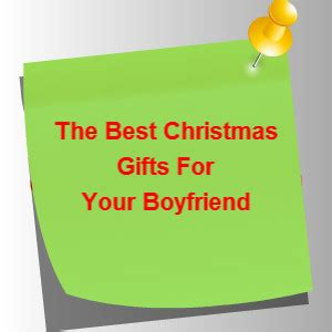 best christmas gifts for your boyfriend best christmas