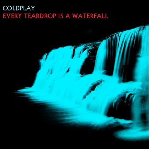 every teardrop coldplay download mp3 coldplay every teardrop is a waterfall by darko137 on