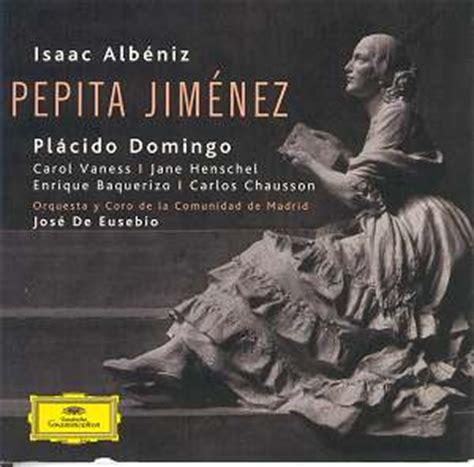 pepita jimenez teatro iberoamericano albeniz pepita jimenez 477 6234 gf classical cd reviews november 2006 musicweb international