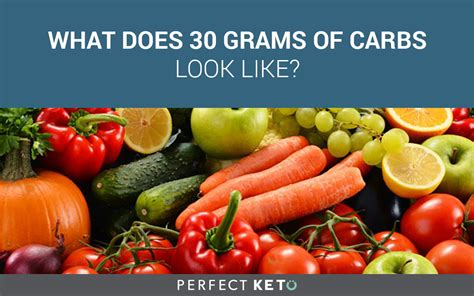 20g carbohydrates what does 30 grams of carbs look like keto
