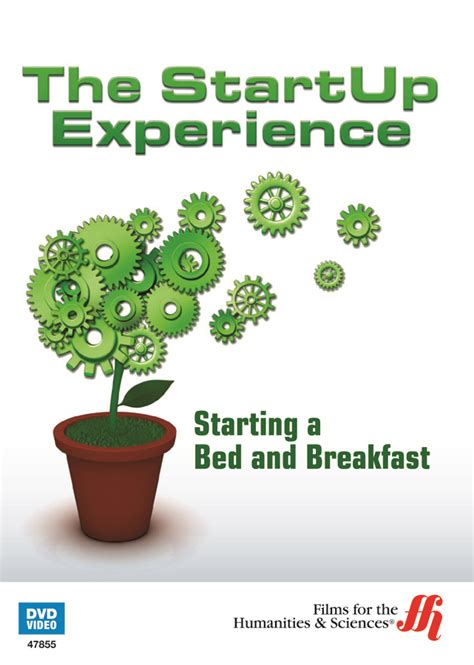 opening a bed and breakfast starting a bed and breakfast the startup experience