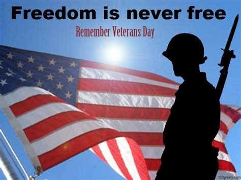 veterans day images free freedom is never free remember veterans day pictures