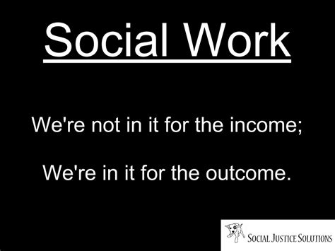 social worker inspirational quotes quotesgram via