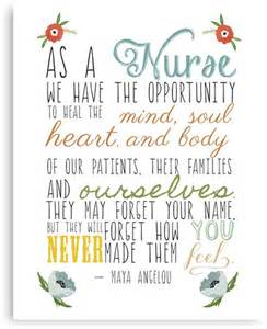 Best Home Decor Pinterest Boards quot as a nurse maya angelou quote quot canvas prints by maybe
