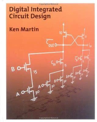 digital integrated circuit book digital integrated circuit design by ken martin