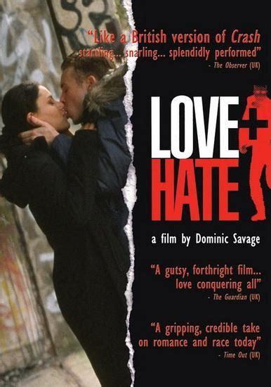 film love hate amor odio 2005 filmaffinity
