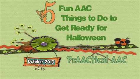 10 Things To Do To Get Ready For by 5 Aac Things To Do To Get Ready For