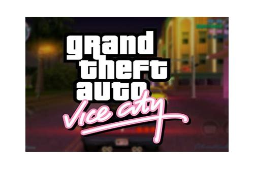 herunterladen gta vice stadt 4 for windows 7