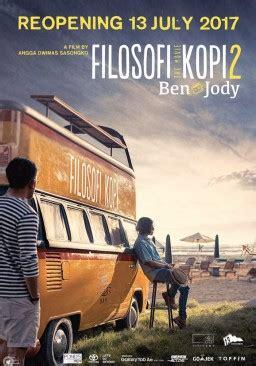 pendapat film filosofi kopi review dan trailer filosofi kopi 2 ben jody 2017