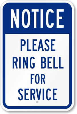 How To To Ring Bell For Bathroom by Notice Ring Bell For Service Sign Sku K 5853