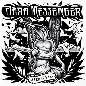 Dead Messenger the big takeover dead messenger recharger independent