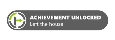 achievement unlocked left the house by robinle on deviantart