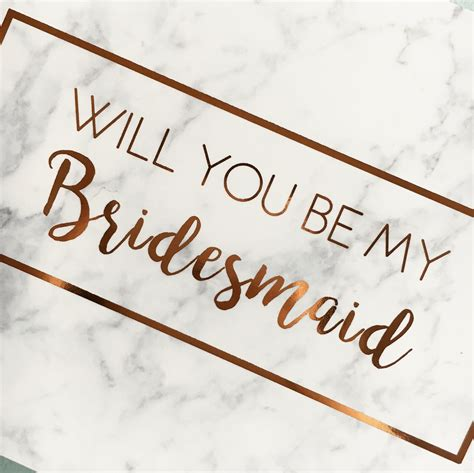 will you be my in will you be my bridesmaid gold foiled marble card
