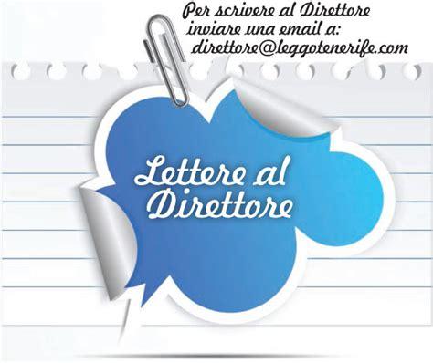 lettere direttore lettera al direttore volo libero leggo tenerife