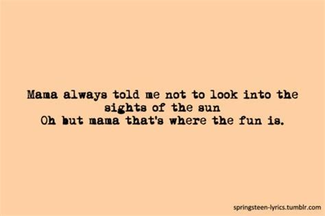 Blinded By The Lights Lyrics by Blinded By The Light Sayings