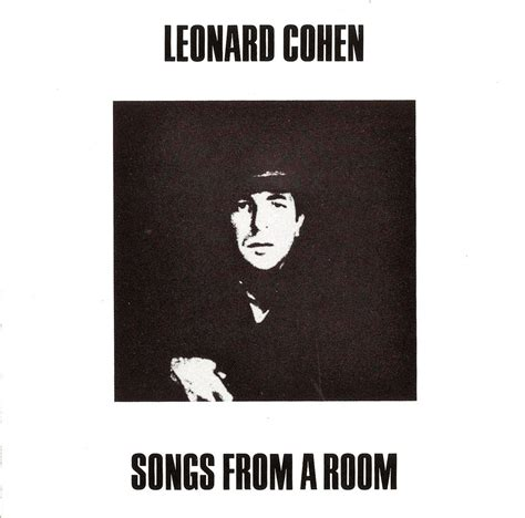 songs from a room songs from a room leonard cohen listen and discover at last fm