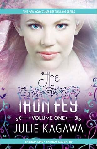 confessions of a volume 1 books the iron fey volume one the iron king the iron