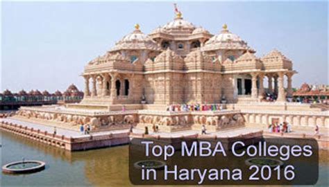 Best Mba College In Chandigarh by Top Mba Colleges In Haryana 2016