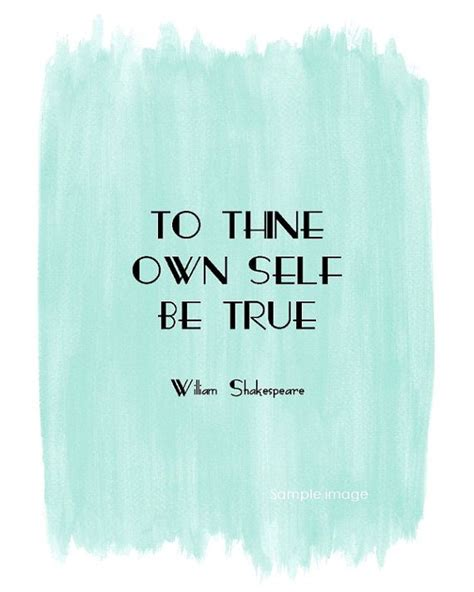 shakespeare quote to live by shakespeare inspirational quotes quotesgram