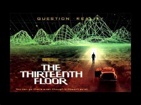 Thirteenth Floor by The Thirteenth Floor The 13th Floor Edit By Harald