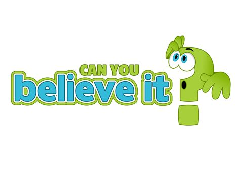 Believe You Can can you believe it is here creative world