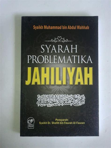 Buku Islam Paket Syarah Riyadhus Shalihin buku syarah problematika jahiliyah toko muslim title