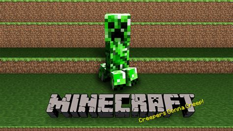 minecraft creeper creepers gonna minecraft wallpaper 37538035