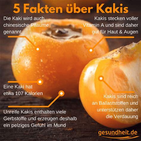 Kaki Frucht Gesund by Gesunde Kaki Reich An Vitamin A Gesundheit De