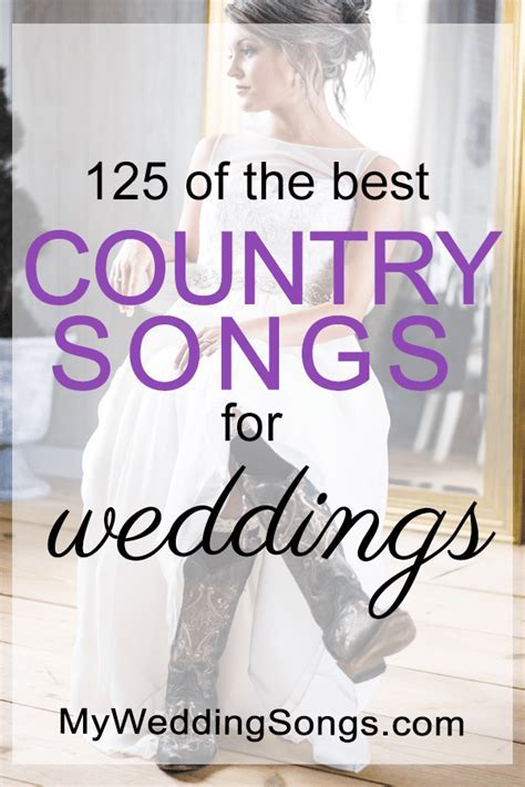 The 125 Best Country Wedding Songs, 2018   My Wedding Songs