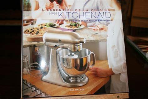livre de cuisine kitchenaid livre de cuisine kitchenaid 28 images kitchenaid le