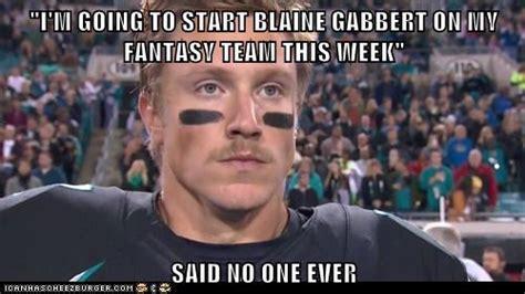 Blaine Gabbert Meme - the final drive week 3 2013 mostlyaveragejoe com