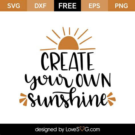 make your own file create your own sunshine lovesvg com