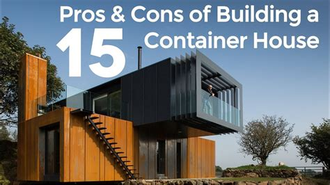 who uses sh t to build a house top 15 pros and cons of building a shipping container