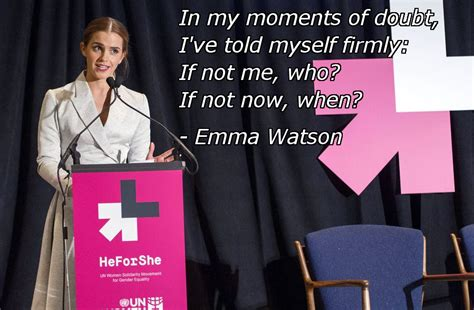emma watson quote if not now when emma watson powerful quote from un speech inspirational