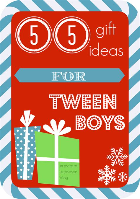 zucchini summer 55 christmas gift ideas for tween boys