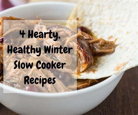 4 hearty healthy winter slow cooker recipes http un92
