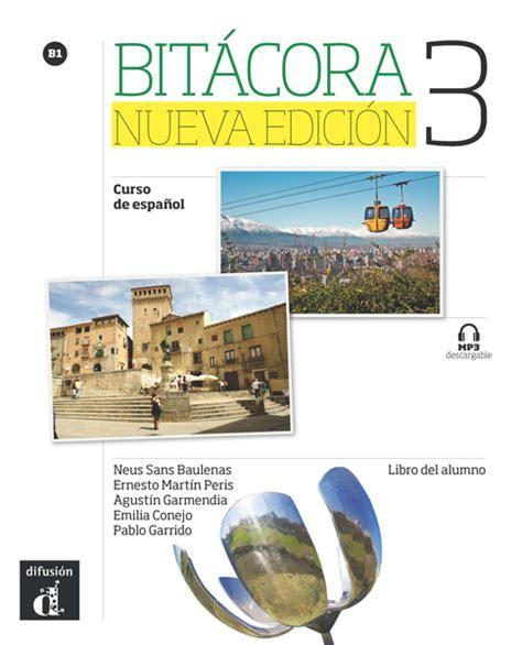 libro bitacora nueva edicion bit 225 cora nueva edici 243 n editorial difusi 243 n