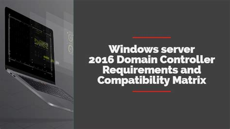 windows server  domain controller requirements