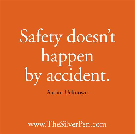 safety quotes inspirational safety quotes quotesgram