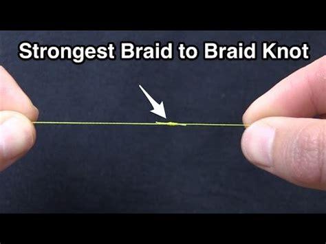 strongest braid  braid fishing knot modified double uni knot youtube