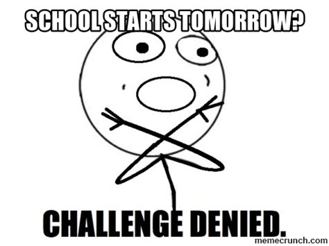 School Tomorrow Meme - school starts tomorrow