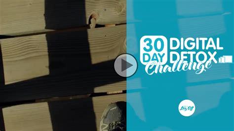 30 Day Digital Detox by Day 20 30 Day Digital Detox Challenge Digital Detox
